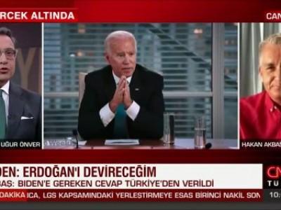 Akbaş CNNTürk'te Biden'ın Hadsiz Açıklamasını Değerlendirdi