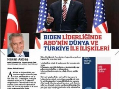 Küresel Gazeteciler Konseyi dergisi ile Biden başkanlığında ABD'nin Dünya ve Türkiye ilişkilerini değerlendirdik