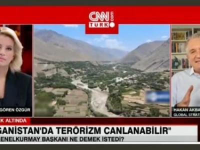 CNN Türk'de Göksu Öngören Özgür ile Afganistan'da Terörizmin değerlendirmesini yaptık